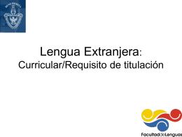 LENGUA EXTRANJERA COMO REQUISITO DE TITULACIÓN