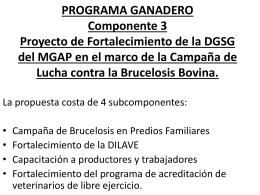 Apoyo a Campaña de Brucelosis en Predios Familiares