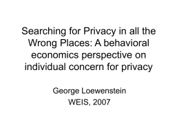 Searching for Privacy in all the Wrong Places: A psychological