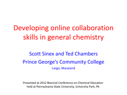 Developing Online Collaboration Skills in General Chemistry