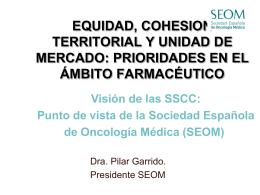 punto de vista de la sociedad española de oncología médica (seom