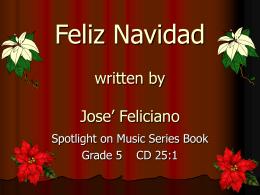 Feliz Navidad written by Jose` Feliciano