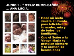 JUNIO 6: * !FELIZ CUMPLEAÑOS¡ … ANA LUCIA.