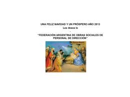 UNA FELIZ NOCHE BUENA y NAVIDAD y PRÓSPERO AÑO 2013