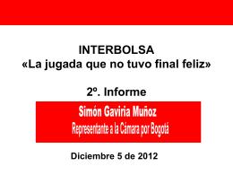 Presentación del debate caso Interbolsa realizado en la plenaria de