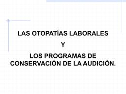 CONSERVACIÓN DE LA AUDICIÓN