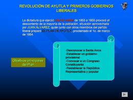 REVOLUCIÓN DE AYUTLA Y PRIMEROS GOBIERNOS LIBERALES