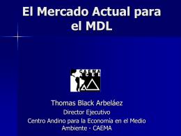 El Mercado para el MDL - Elementos Críticos