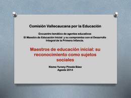 - Comisión Vallecaucana por la Educación