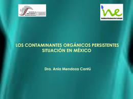 Los Contaminantes Orgánicos Persistentes: Situación en México.
