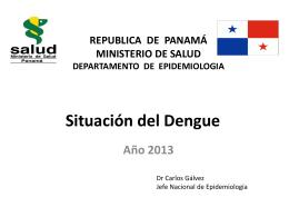 Situación del Dengue en Panama 2013