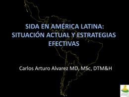 SIDA EN AMERICA LATINA: SITUACIÓN ACTUAL Y ESTRATEGIAS