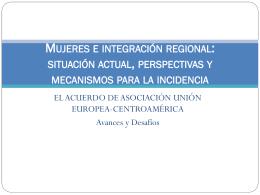 Mujeres e integración regional: situación actual, perspectivas y