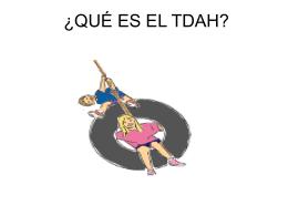 QUÉ ES EL TDAH - AsesoriaPedagogica2010