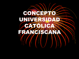 CONCEPTO UNIVERSIDAD CATÓLICA FRANCISCANA
