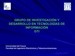 Presentación Grupo de Investigacion GTI
