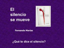 El silencio se mueve