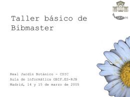 Taller básico de Bibmaster - Inicio