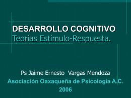 DESARROLLO COGNITIVO Teorías del Estímulo