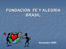 Slide 1 - Federación Internacional de Fe y Alegría
