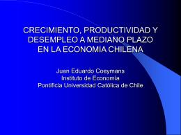Crecimiento, Productividad y Desempleo a Mediano Plazo