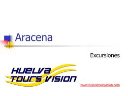 Aracena - Servicios que ofrece Huelva Tours Vision