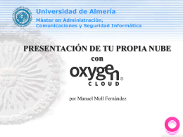 INTRODUCCIÓN A TU PROPIA NUBE con Oxygen® Cloud