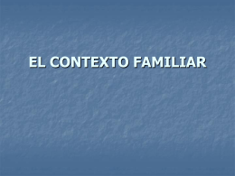 EL CONTEXTO FAMILIAR