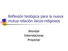 Reflexión teológica para la nueva mutua relación laicos