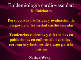 Cardiovascular Epidemiology: Historical Perspectives and