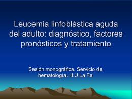 LLA del adulto: Diagnóstico, factores pronósticos y tratamiento