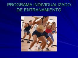 PROGRAMA INDIVIDUALIZADO DE ENTRANAMIENTO
