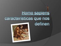 Homo sapiens características que nos definen