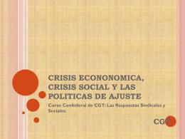 crisis econonomica, crisis social y las politicas de
