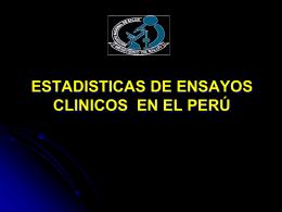 ENSAYOS CLÍNICOS EN EL PERÚ