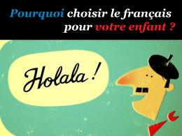 Pourquoi choisir le français pour vos enfants