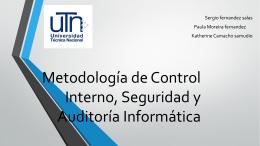 Metodología de Control Interno, Seguridad y Auditoría Informática