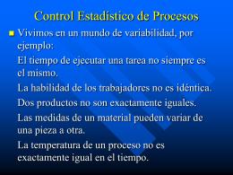 Control Estadístico de Procesos.