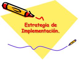 Estrategia de Implementación. - centro de documentación del