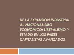 De la expansión industrial al nacionalismo económico