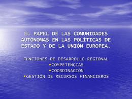 el papel de las comunidades autónomas en las políticas de estado y