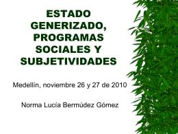 Estado generizado, programas sociales y subjetividades