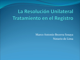 La Resolución Unilateral Tratamiento en el Registro