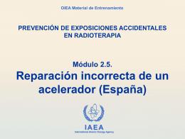 2.5 Reparación incorrecta de un acelerador (España)