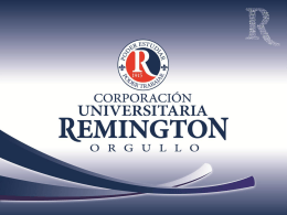 Diapositiva 1 - Coorporación Universitaria Remington