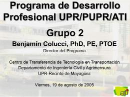 Programa de Desarrollo Profesional UPR/MIT/Tren Urbano