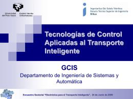 Tecnologías de Control Aplicadas al Transporte Inteligente ( ppt