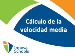 1412847077.Presentacion_Calculo_de_la_velocidad_media