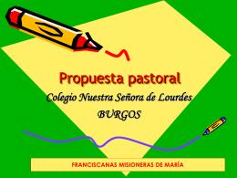 Propuesta pastoral - Colegio Nuestra Señora de Lourdes