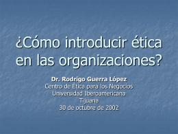 ¿Cómo introducir ética en las organizaciones? - Ethos